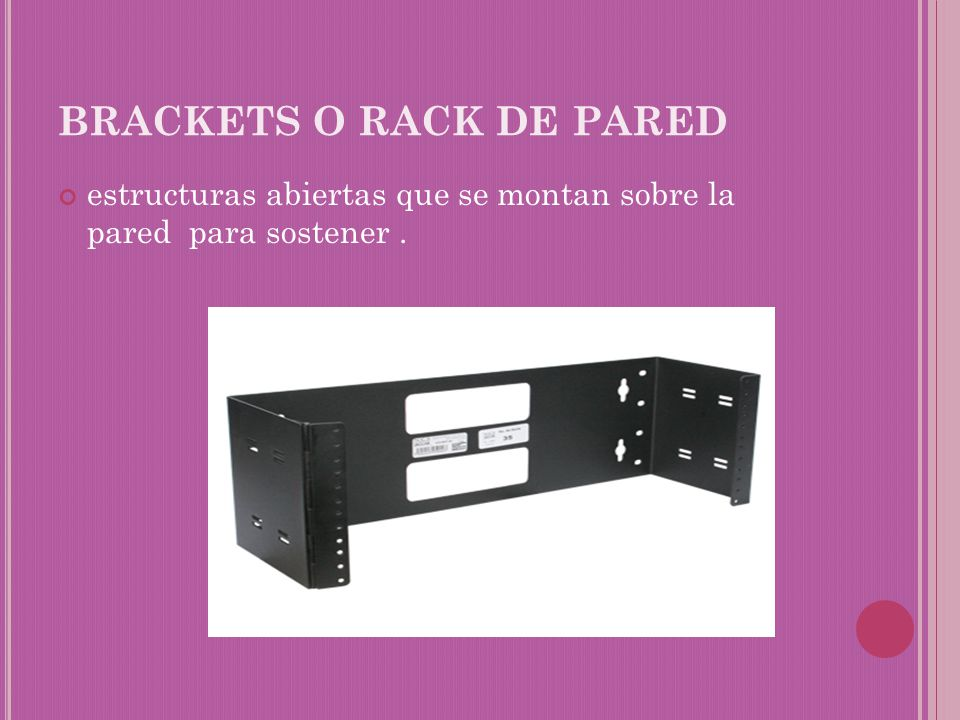 BRACKETS O RACK DE PARED