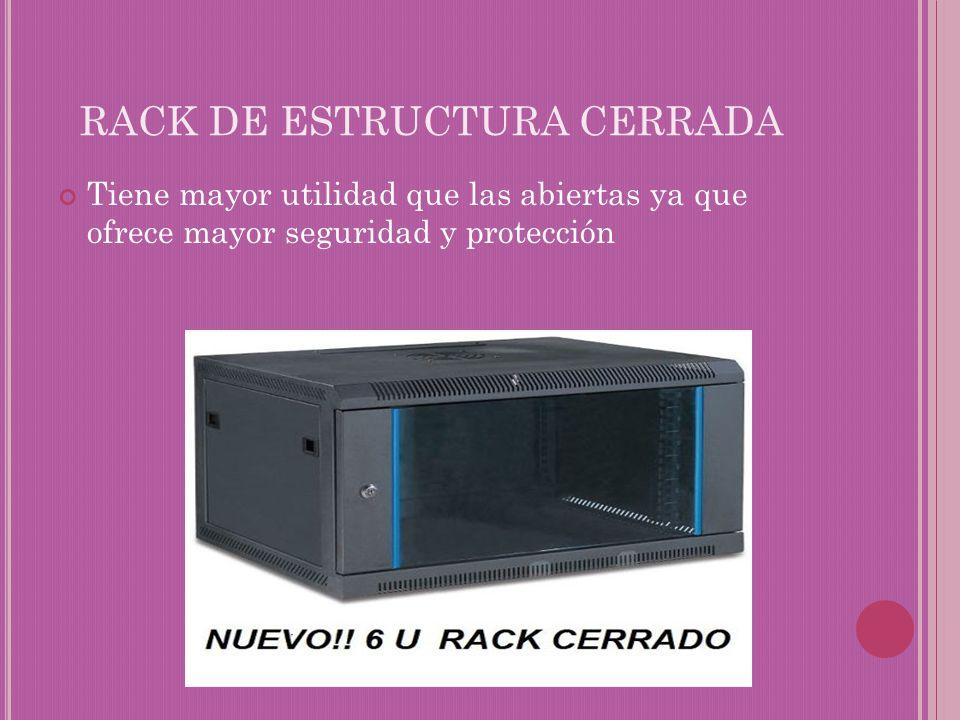 RACK DE ESTRUCTURA CERRADA