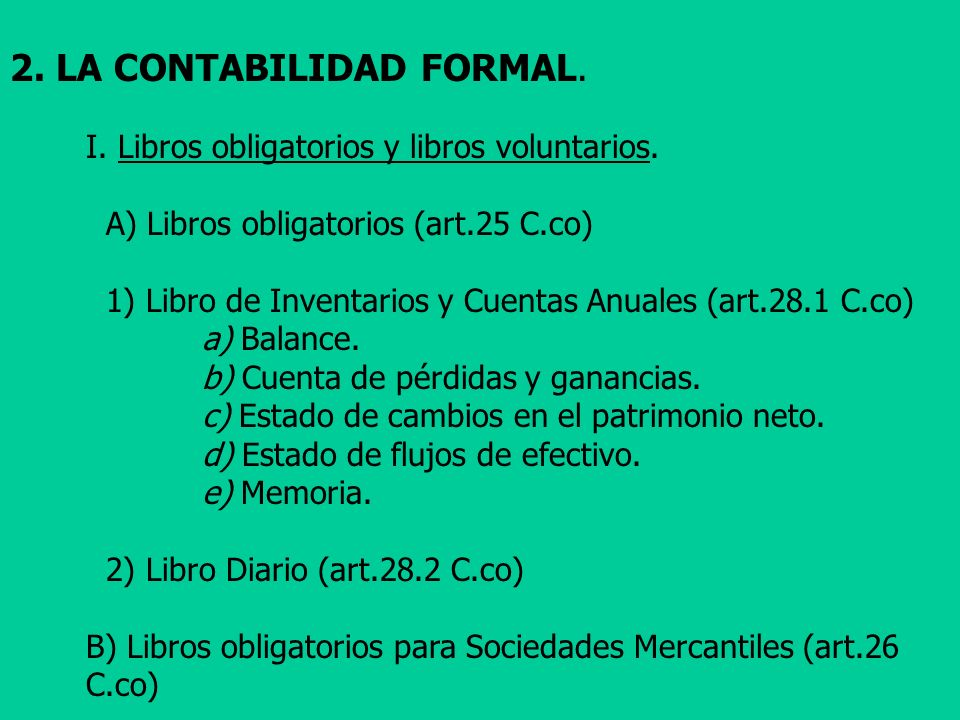 2. LA CONTABILIDAD FORMAL.