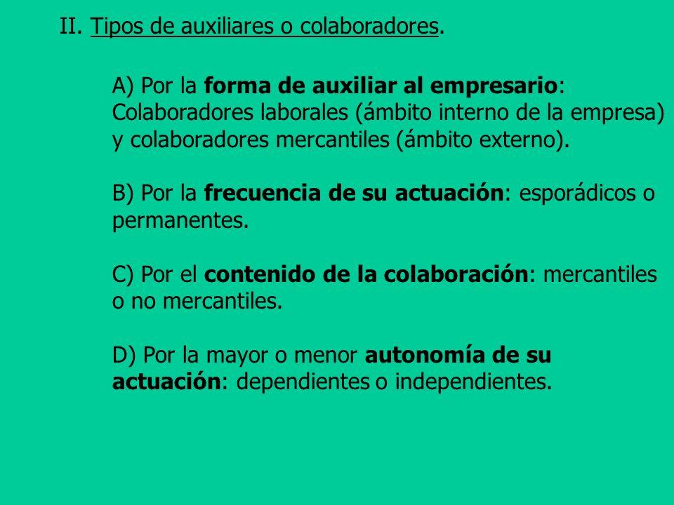 II. Tipos de auxiliares o colaboradores.