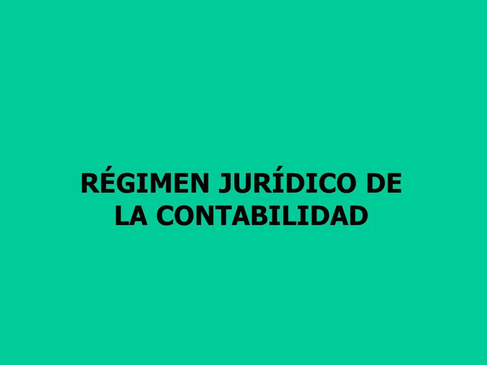 RÉGIMEN JURÍDICO DE LA CONTABILIDAD