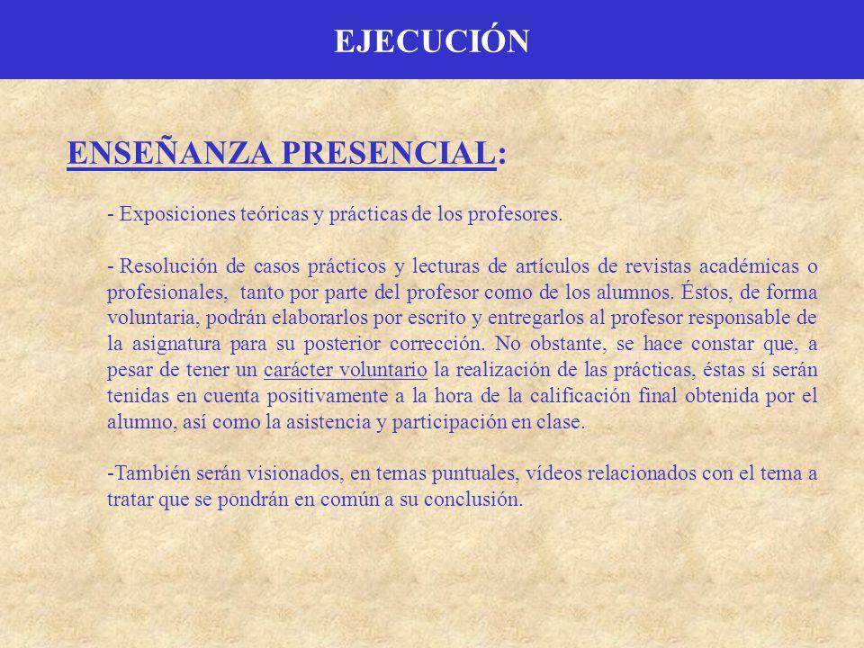 ENSEÑANZA PRESENCIAL: