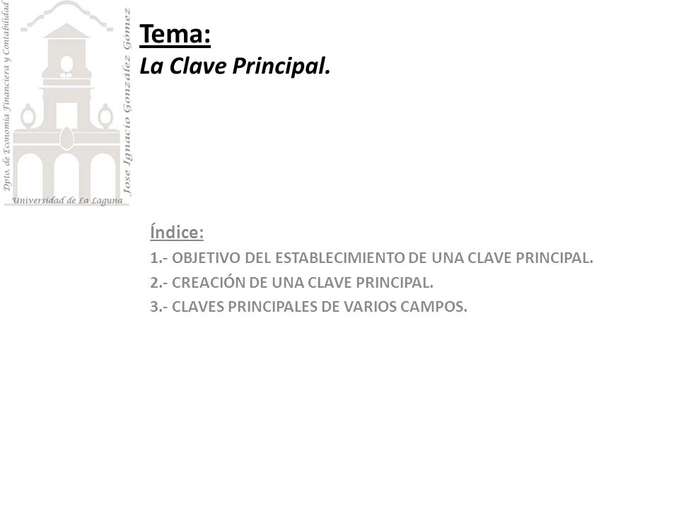 Tema: La Clave Principal.