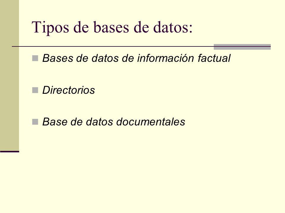 Tipos de bases de datos: