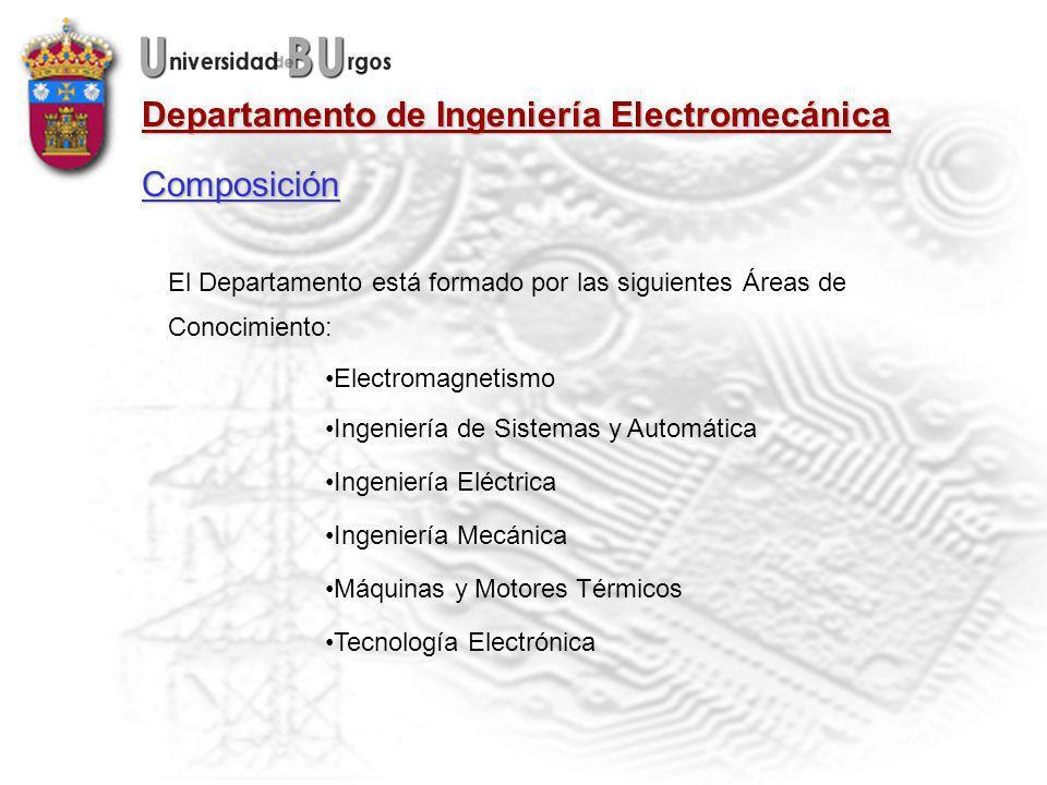 Composición El Departamento está formado por las siguientes Áreas de Conocimiento: Electromagnetismo.