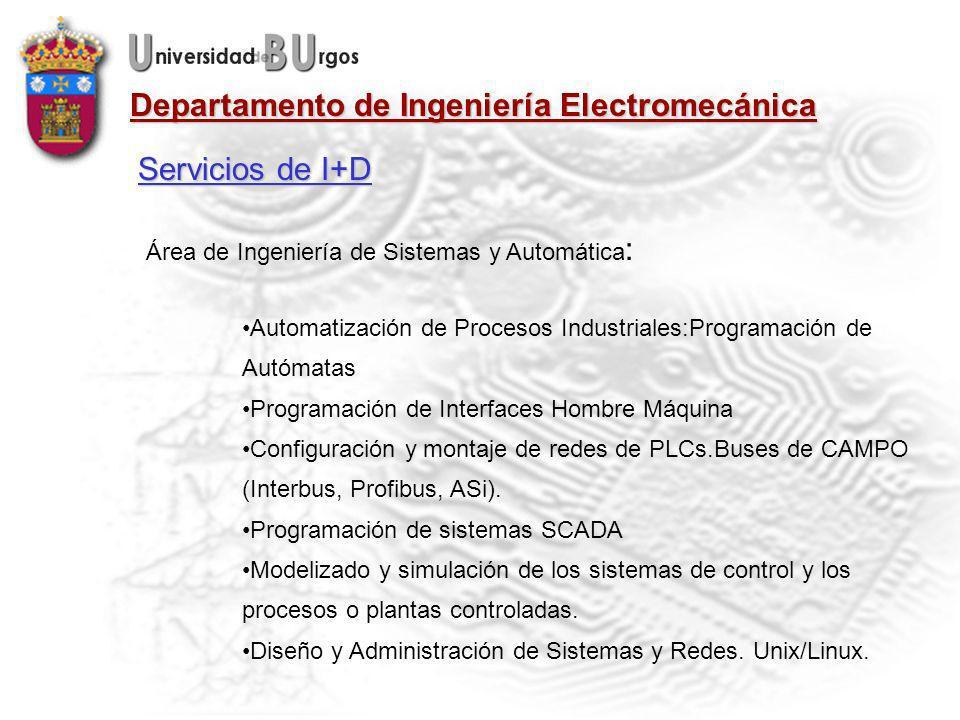 Servicios de I+D Área de Ingeniería de Sistemas y Automática: