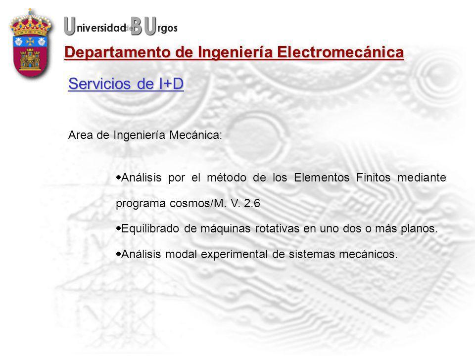 Servicios de I+D Area de Ingeniería Mecánica: