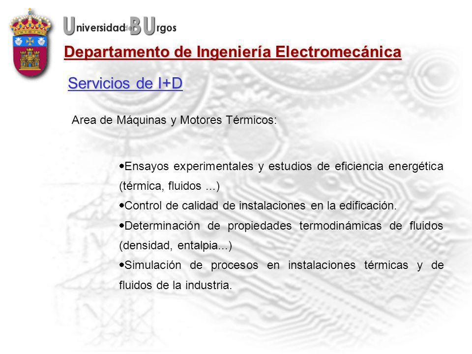 Servicios de I+D Area de Máquinas y Motores Térmicos: