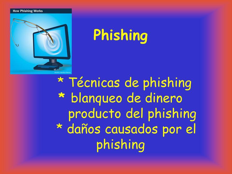 Phishing. Técnicas de phishing. blanqueo de dinero