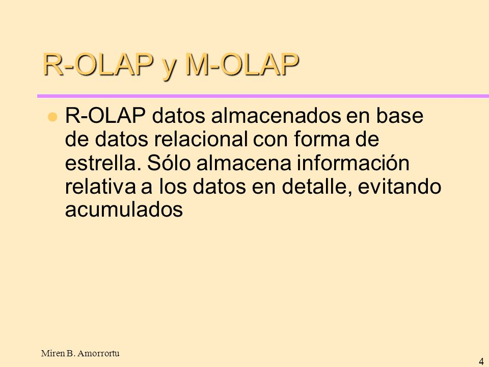 R-OLAP y M-OLAP