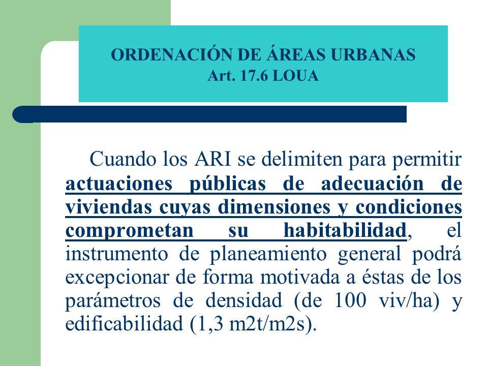 ORDENACIÓN DE ÁREAS URBANAS Art. 17.6 LOUA