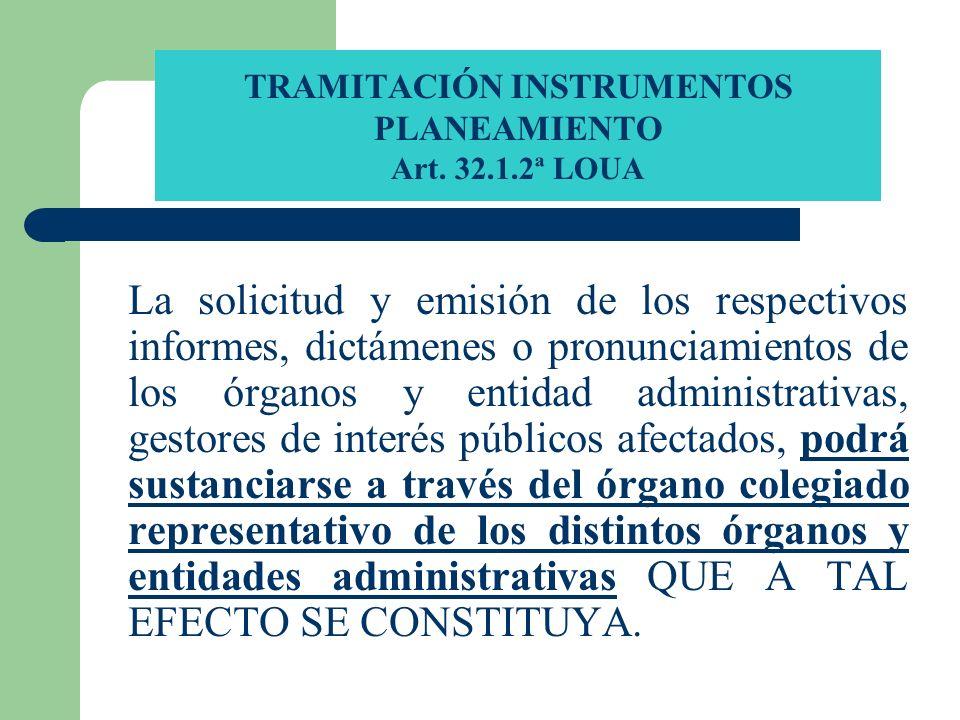 TRAMITACIÓN INSTRUMENTOS PLANEAMIENTO Art. 32.1.2ª LOUA