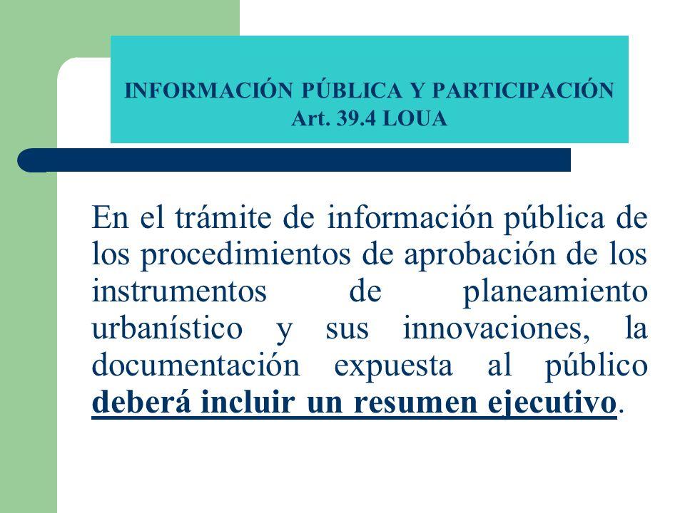 INFORMACIÓN PÚBLICA Y PARTICIPACIÓN Art. 39.4 LOUA
