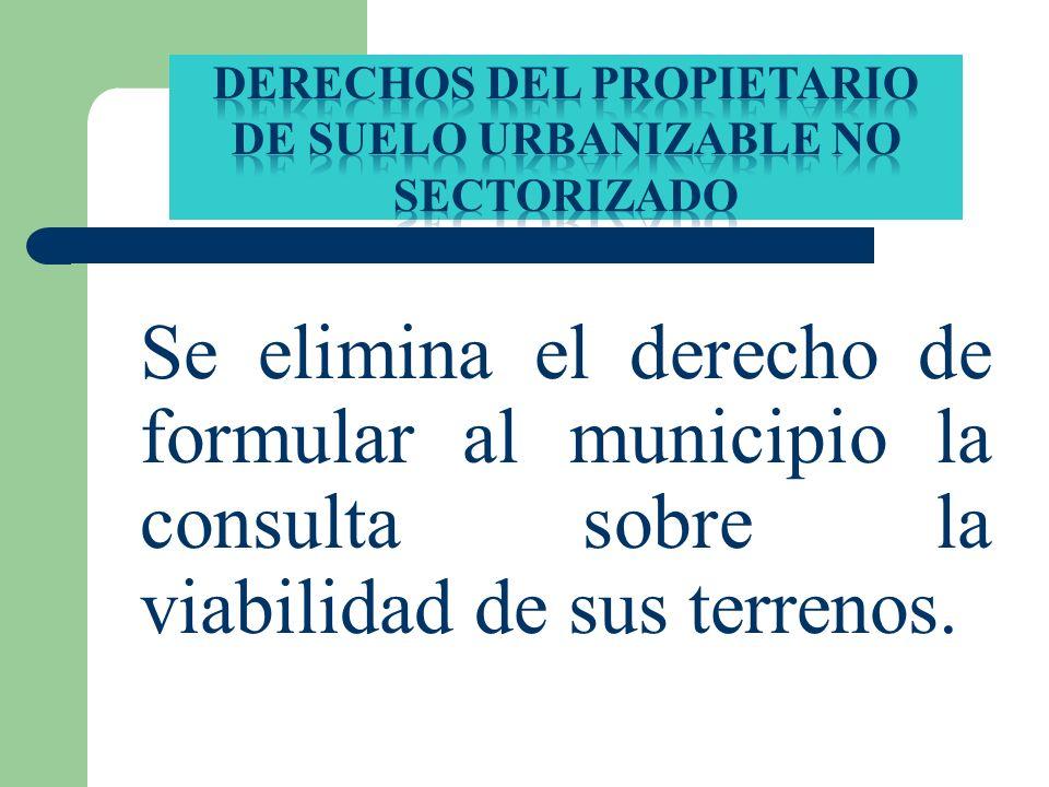 DERECHOS DEL PROPIETARIO DE SUELO URBANIZABLE No SECTORIZADO