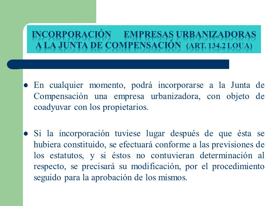 Incorporación empresas urbanizadoras a la junta de compensación (Art