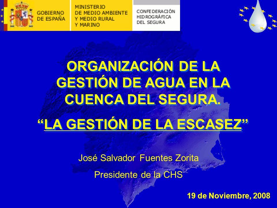 ORGANIZACIÓN DE LA GESTIÓN DE AGUA EN LA CUENCA DEL SEGURA.