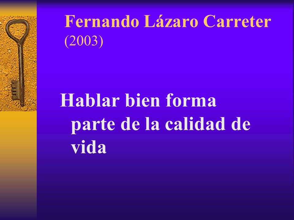 Fernando Lázaro Carreter (2003)