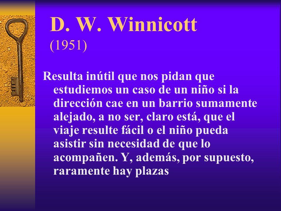 D. W. Winnicott (1951)