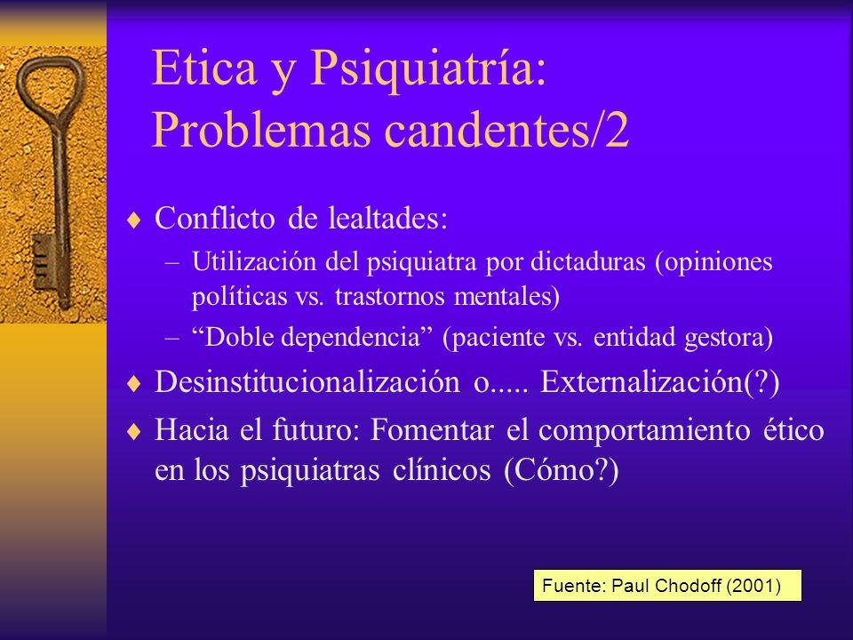 Etica y Psiquiatría: Problemas candentes/2