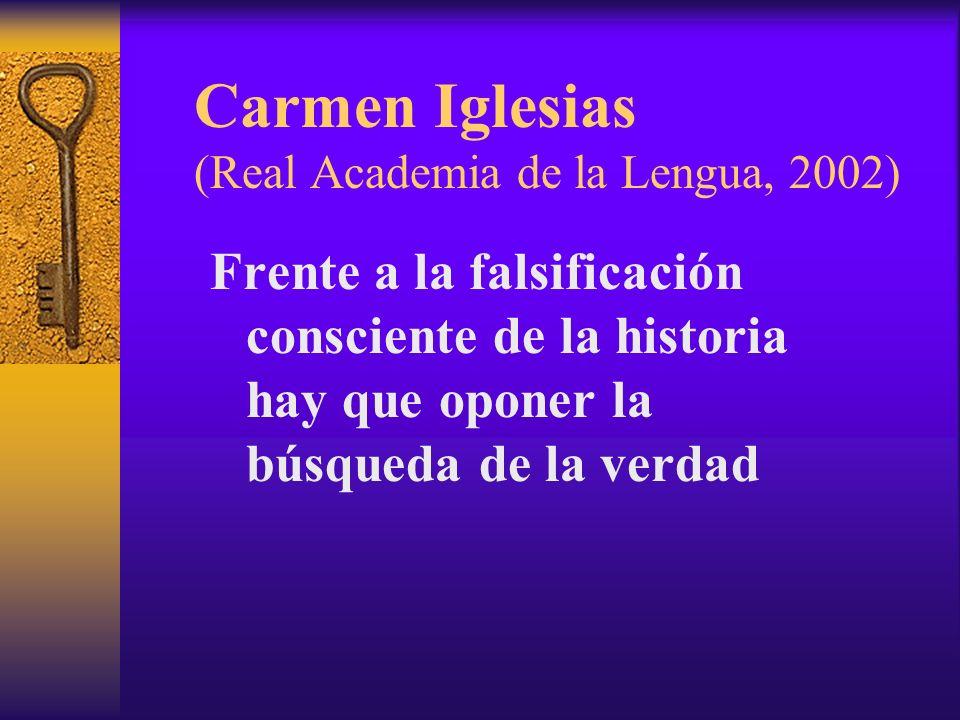 Carmen Iglesias (Real Academia de la Lengua, 2002)