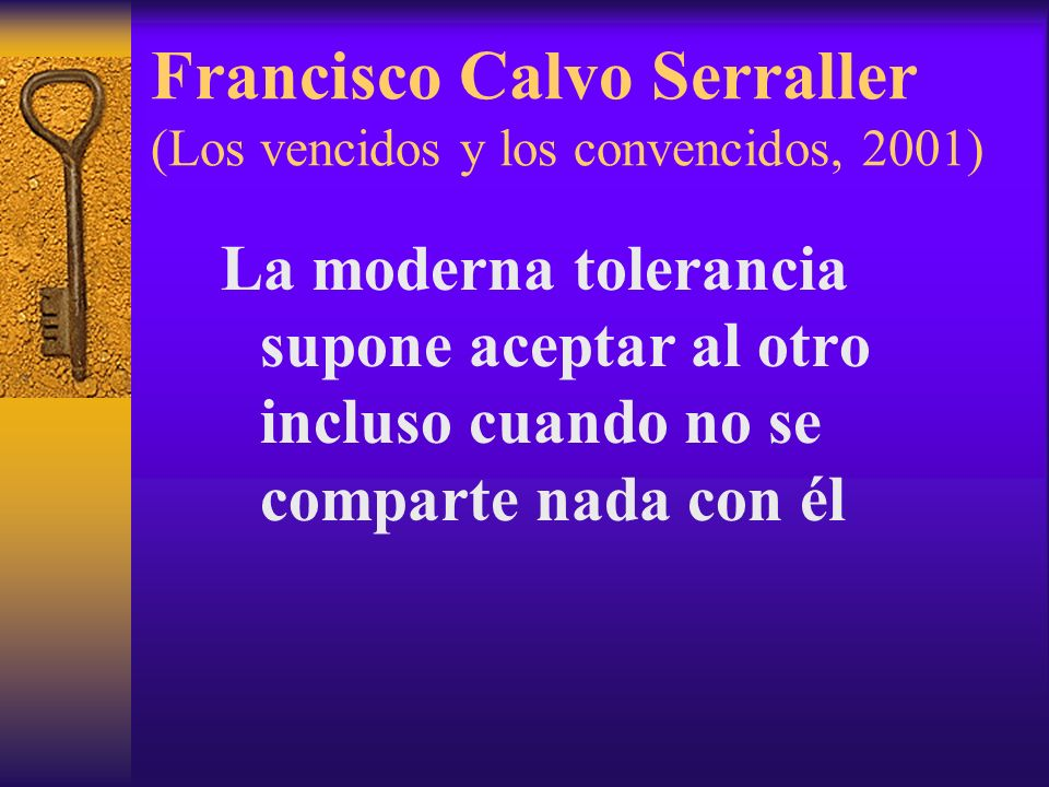Francisco Calvo Serraller (Los vencidos y los convencidos, 2001)
