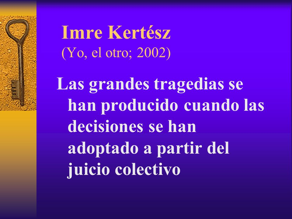 Imre Kertész (Yo, el otro; 2002)