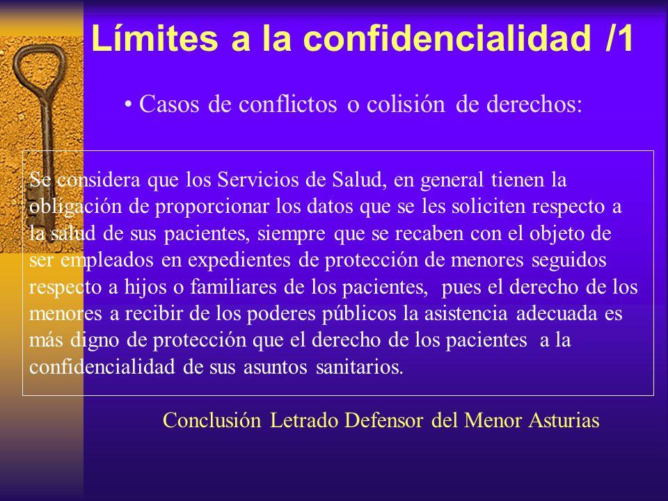 Límites a la confidencialidad /1