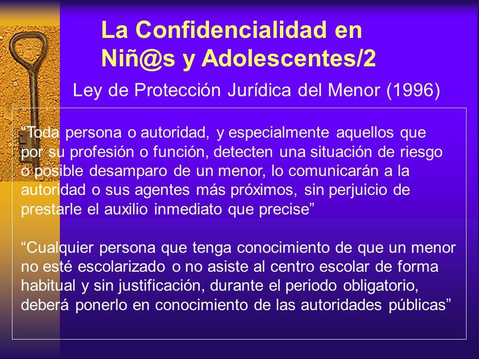 La Confidencialidad en Niñ@s y Adolescentes/2
