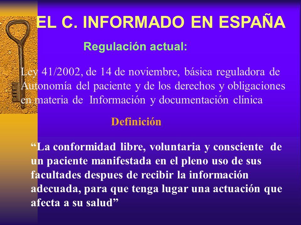 EL C. INFORMADO EN ESPAÑA