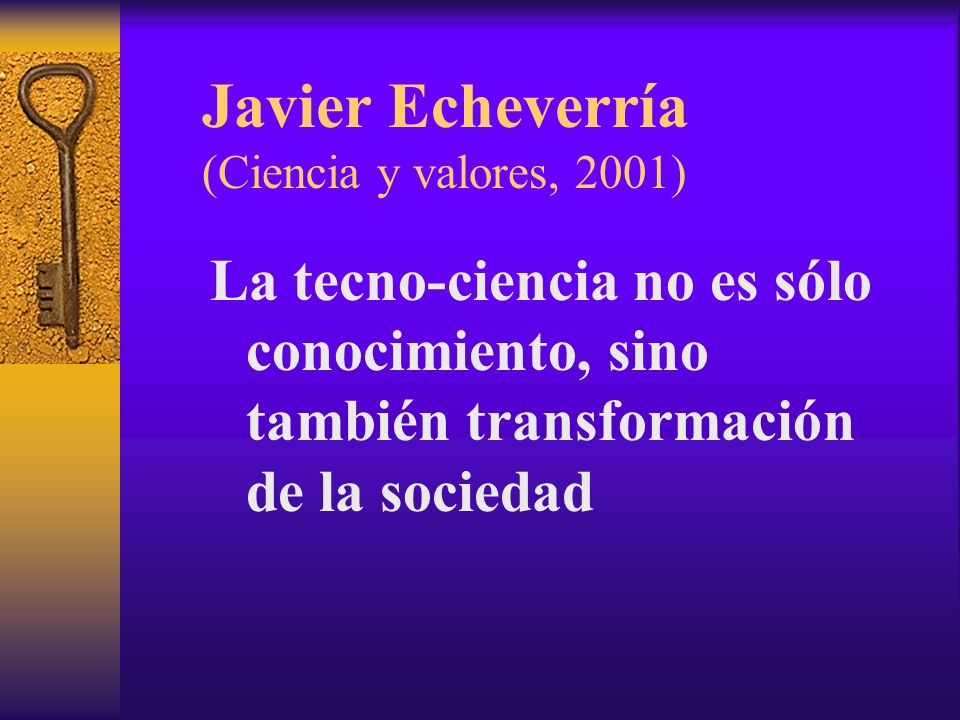 Javier Echeverría (Ciencia y valores, 2001)