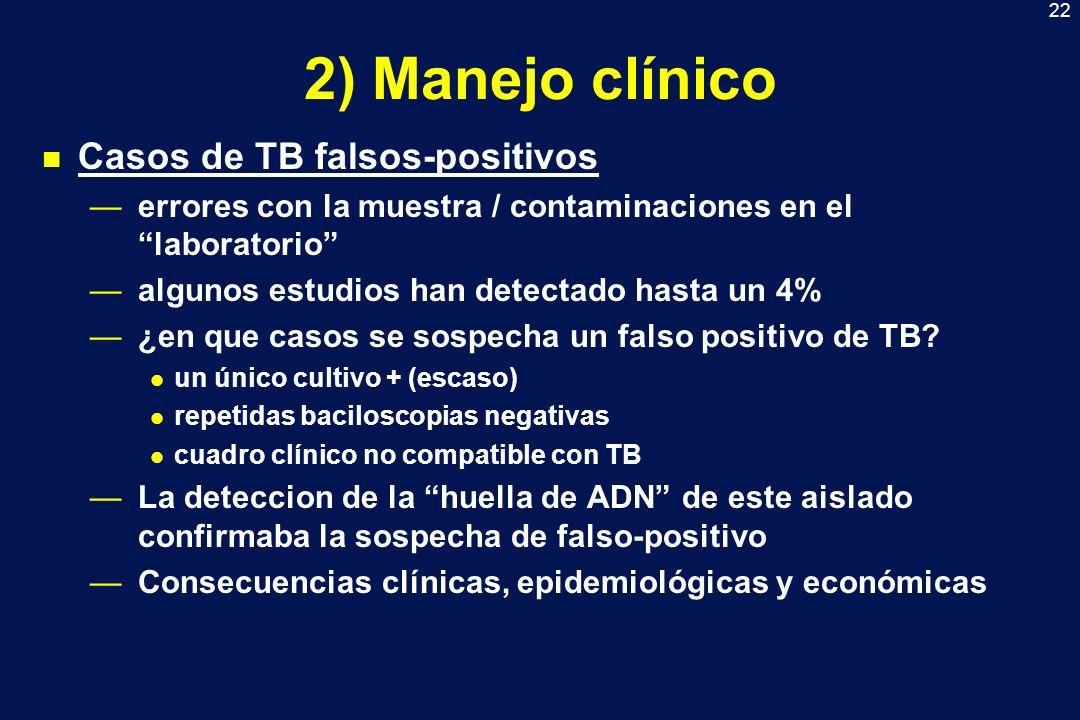 2) Manejo clínico Casos de TB falsos-positivos