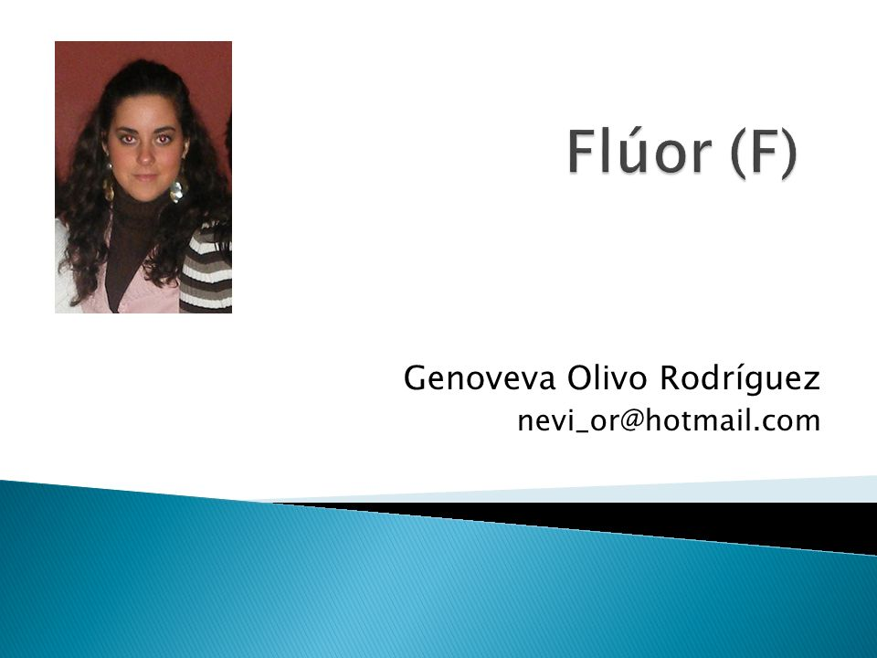 Genoveva Olivo Rodríguez nevi_or@hotmail.com