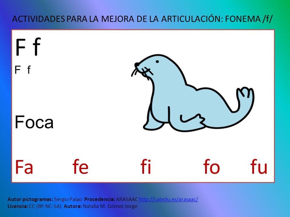 ACTIVIDADES PARA LA MEJORA DE LA ARTICULACIÓN: FONEMA /f/