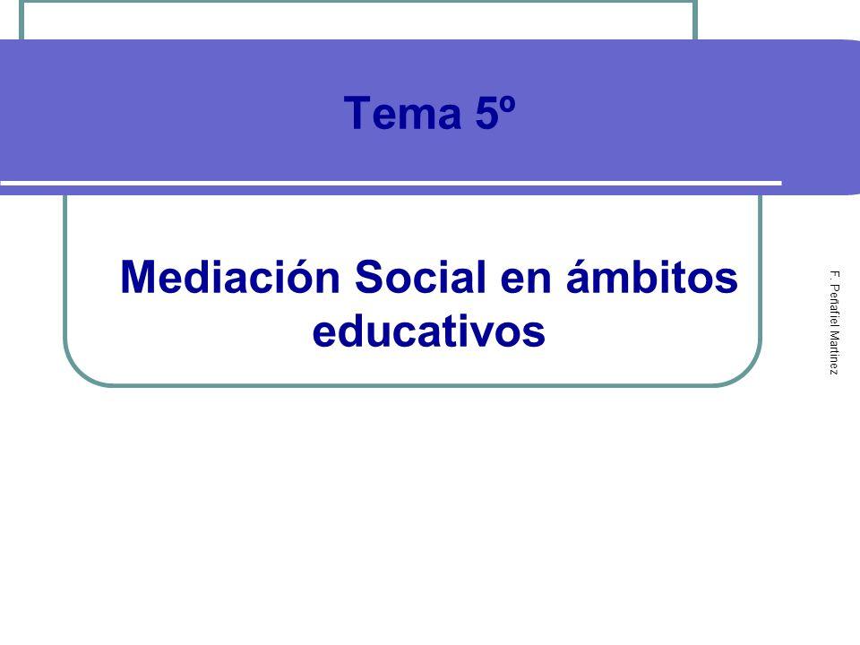 Tema 5º Mediación Social en ámbitos educativos
