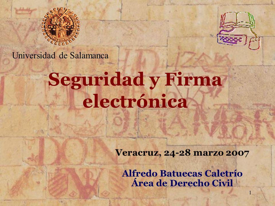 Seguridad y Firma electrónica Alfredo Batuecas Caletrío