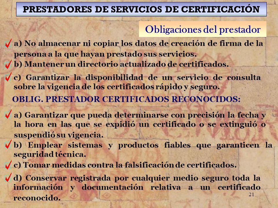 PRESTADORES DE SERVICIOS DE CERTIFICACIÓN Obligaciones del prestador