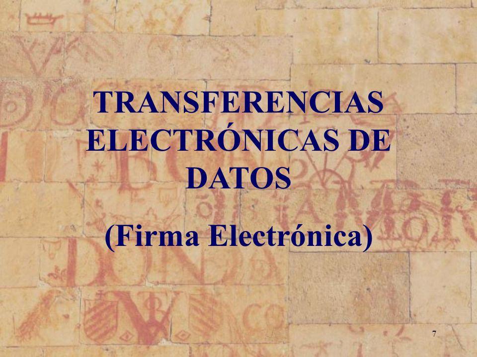 TRANSFERENCIAS ELECTRÓNICAS DE DATOS
