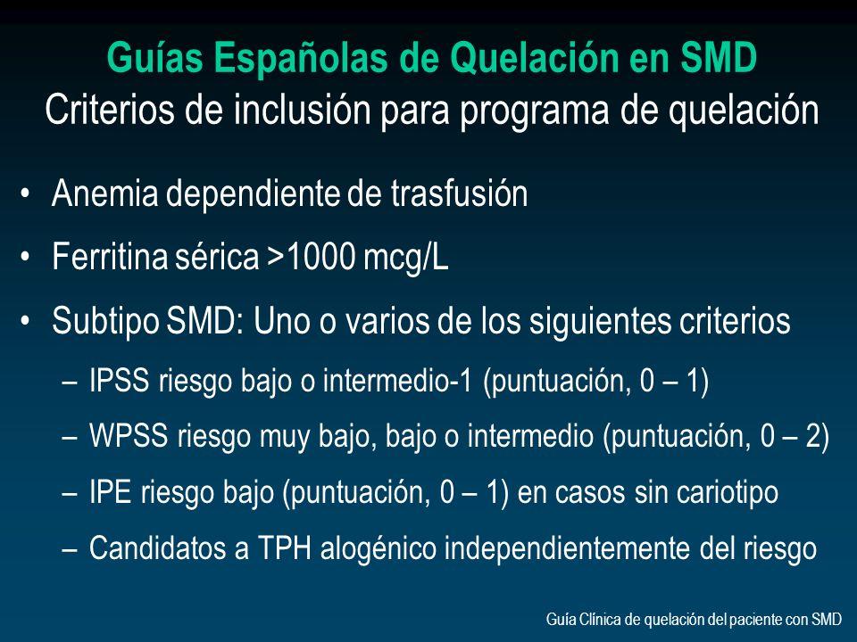 Guías Españolas de Quelación en SMD Criterios de inclusión para programa de quelación