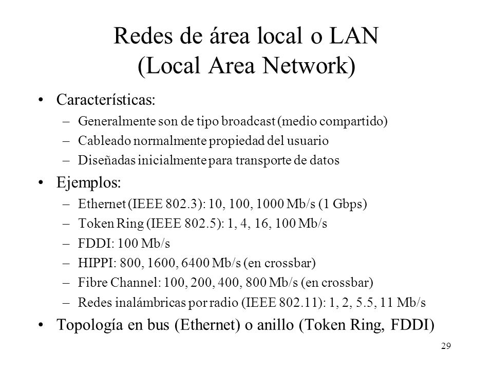 Redes de área local o LAN (Local Area Network)