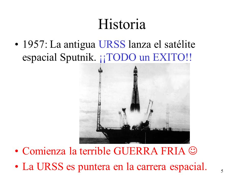 Historia 1957: La antigua URSS lanza el satélite espacial Sputnik. ¡¡TODO un EXITO!! Comienza la terrible GUERRA FRIA 