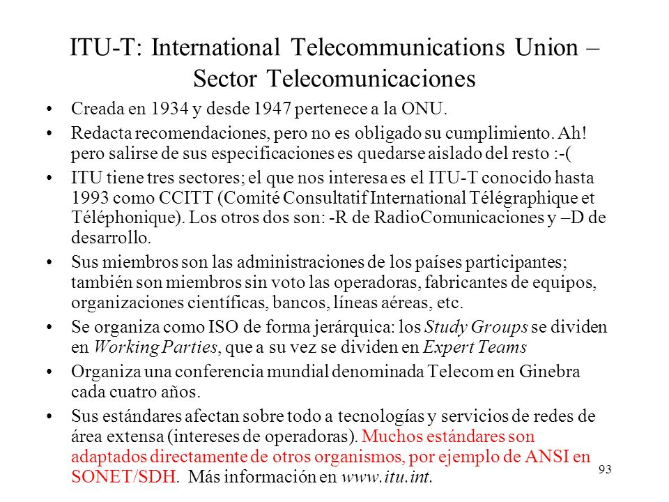 ITU-T: International Telecommunications Union – Sector Telecomunicaciones