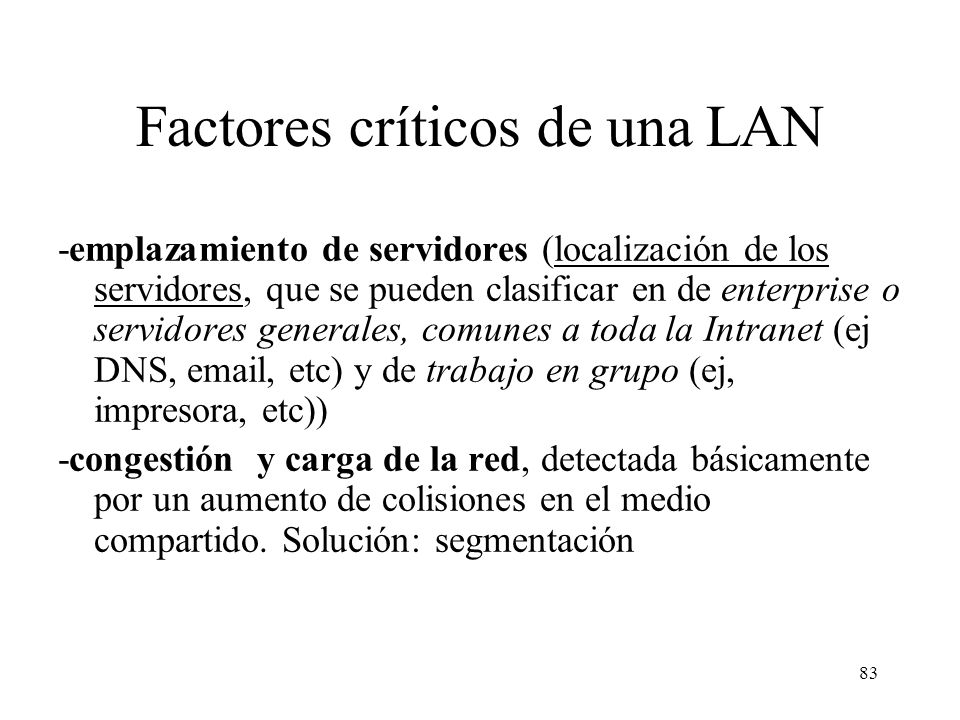 Factores críticos de una LAN