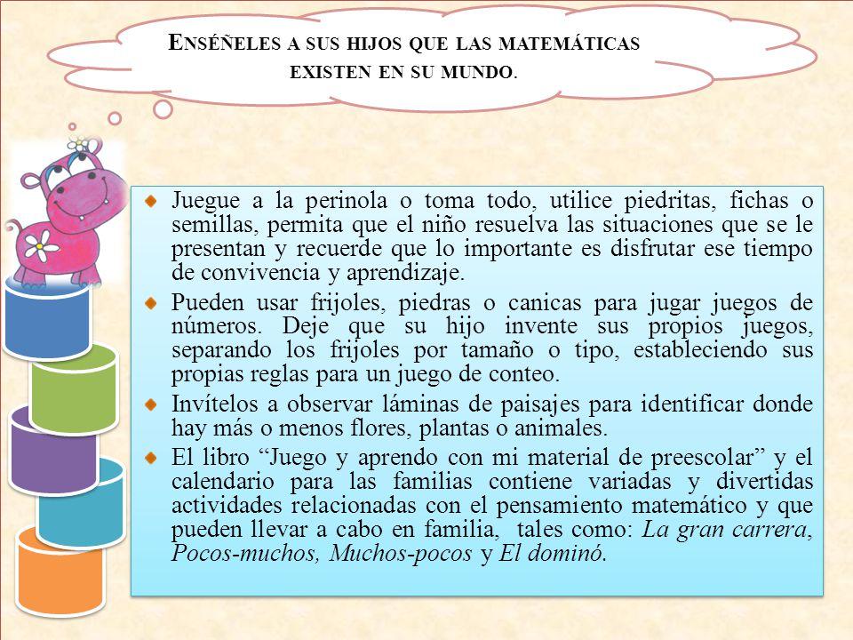 Enséñeles a sus hijos que las matemáticas existen en su mundo.