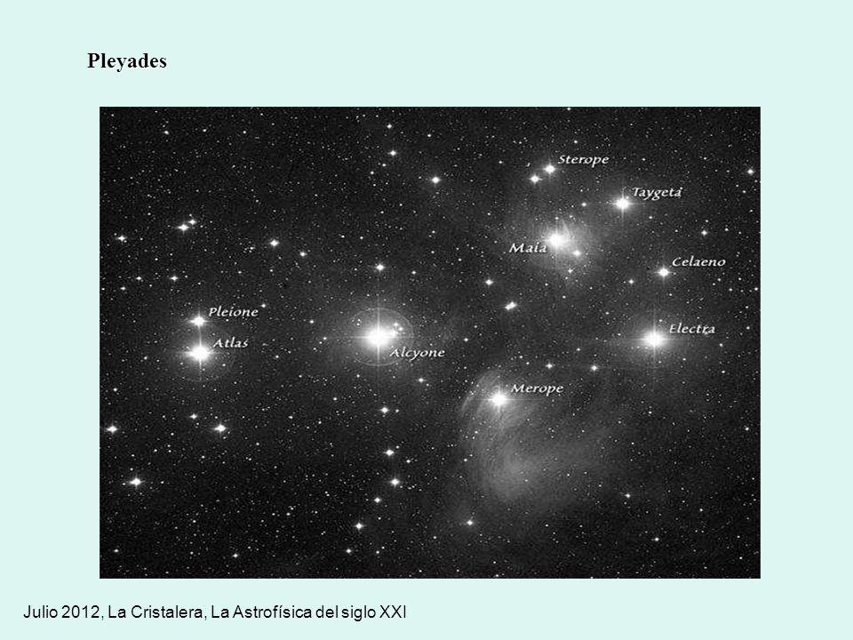 Pleyades Julio 2012, La Cristalera, La Astrofísica del siglo XXI