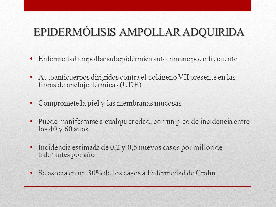 EPIDERMÓLISIS AMPOLLAR ADQUIRIDA