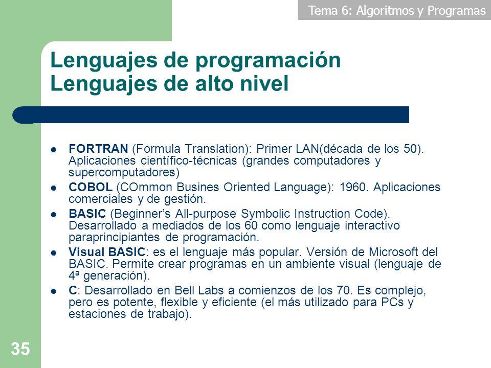 Lenguajes de programación Lenguajes de alto nivel