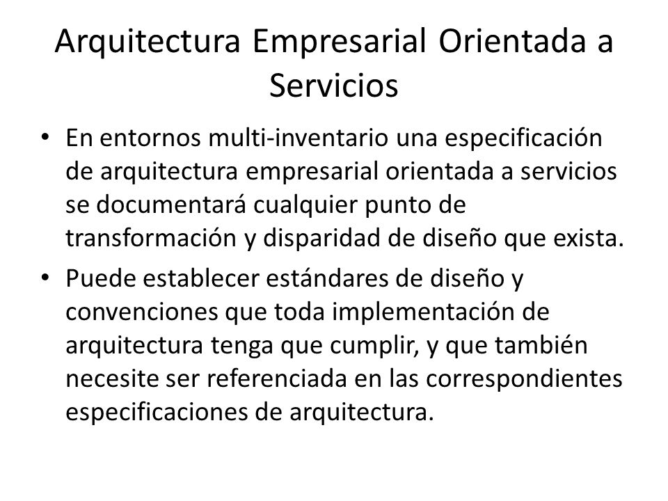 Arquitectura orientada a servicios ppt descargar Arquitectura orientada a servicios