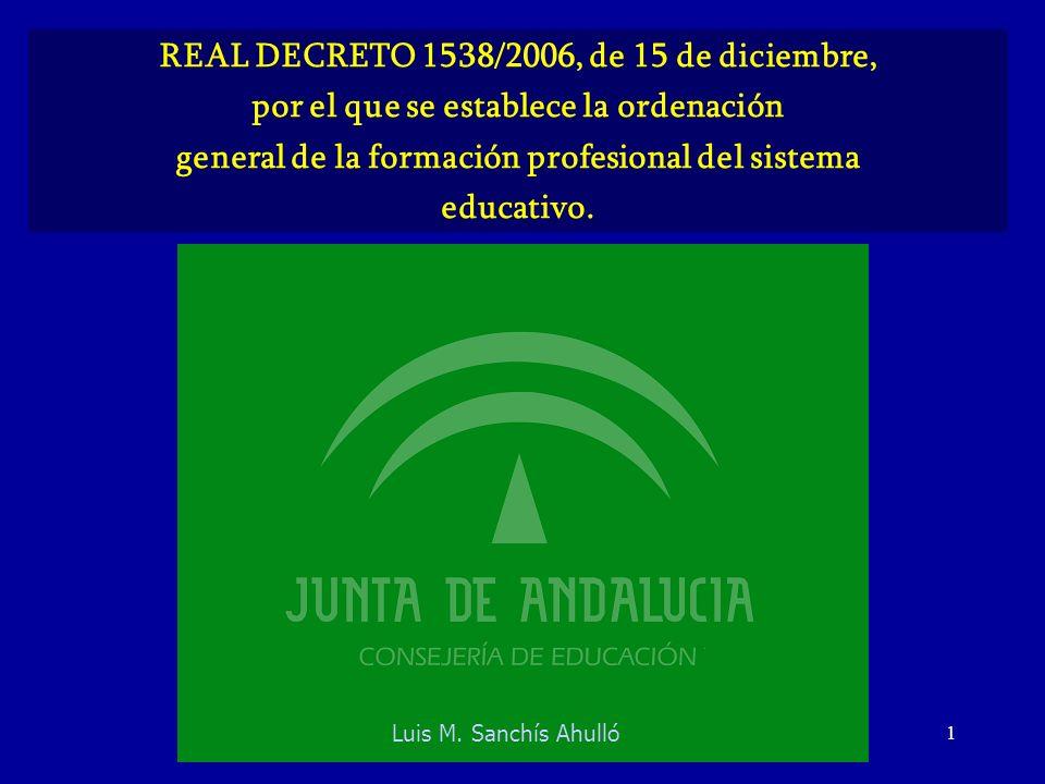REAL DECRETO 1538/2006, de 15 de diciembre,