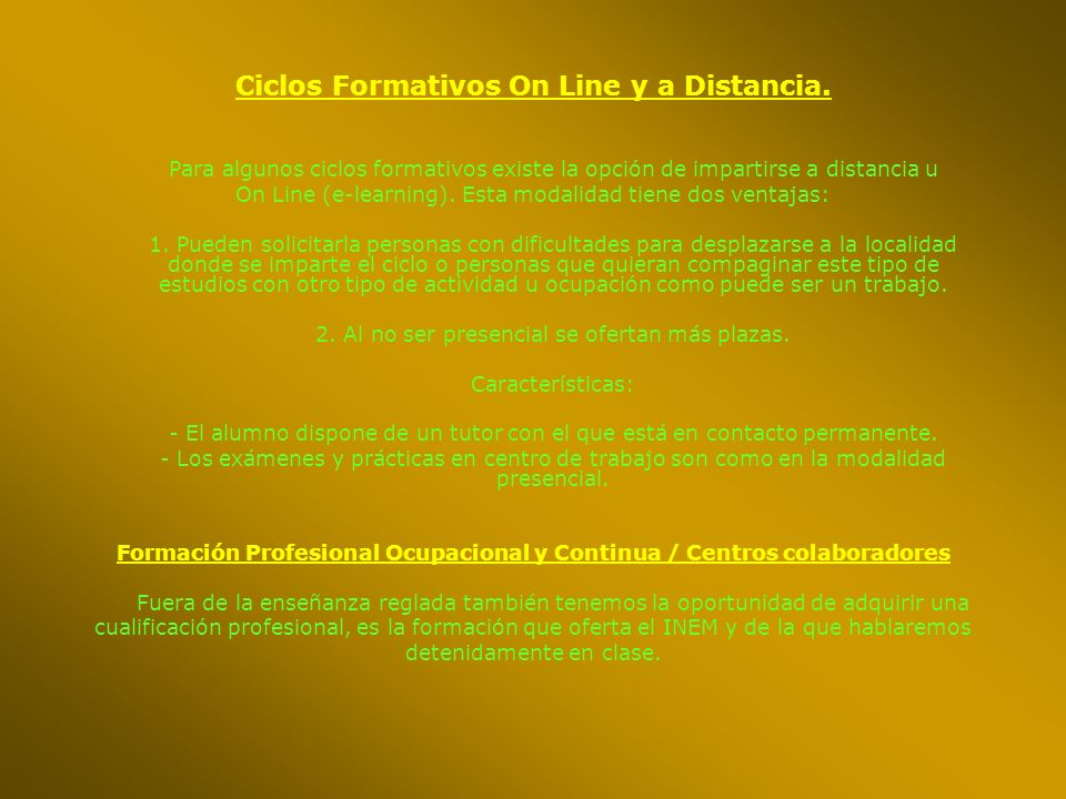 Ciclos Formativos On Line y a Distancia.