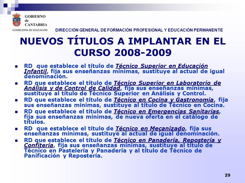NUEVOS TÍTULOS A IMPLANTAR EN EL CURSO 2008-2009